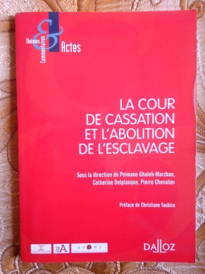 La cour de cassation et l abolition de l esclavage